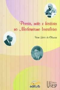 POESIA, MITO E HISTORIA NO MODERNISMO BRASILEIRO