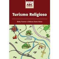 TURISMO RELIGIOSO - COL. ABC DO TURISMO