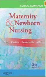 CLINICAL COMPANION FOR MATERNITY & NEWBORN NURSING