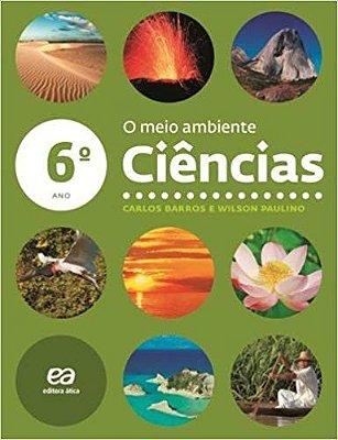 CIENCIAS - O MEIO AMBIENTE - 6 ANO - COL.CIENCIAS