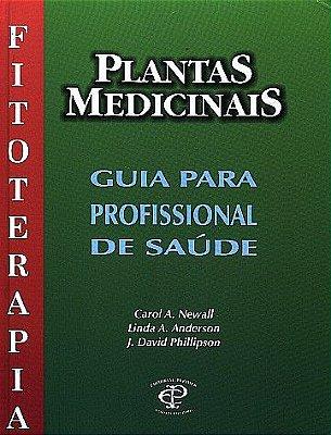 PLANTAS MEDICINAIS GUIA PARA PROFISSIONAIS DE SAUDE