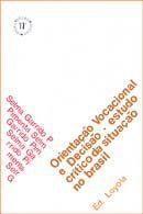 ORIENTACAO VOCACIONAL E DECISAO