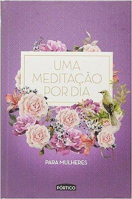 MEDITACAO POR DIA PARA MULHERES, UMA - CAPA ROXA