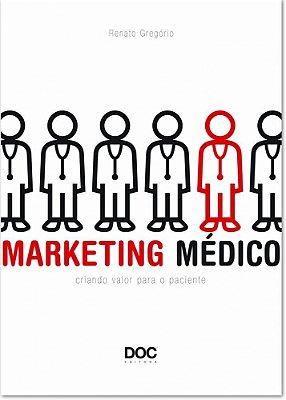 MARKETING MEDICO - CRIANDO VALOR PARA O PACIENTE
