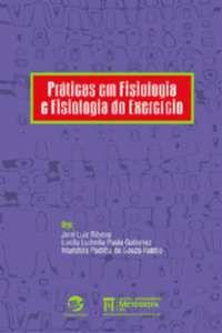 PRATICAS EM FISIOLOGIA E FISIOLOGIA DO EXERCICIO