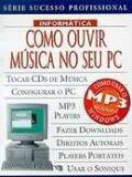 COMO OUVIR MUSICA NO SEU PC - SEU GUIA PARA DOMINAR O COMPUTADOR