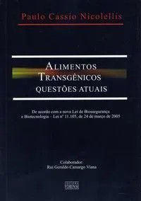 ALIMENTOS TRANSGENICOS - QUESTOES ATUAIS