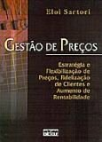 GESTAO DE PRECOS - ESTRATEGIA E FLEXIBILIZACAO DE PRECOS, FIDELIZACAO DE CL