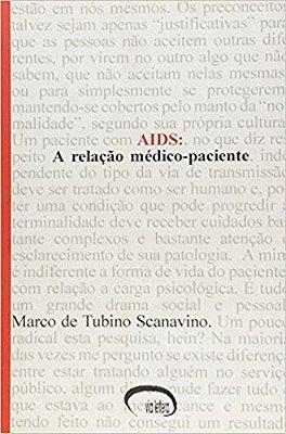 AIDS - A RELACAO MEDICO-PACIENTE