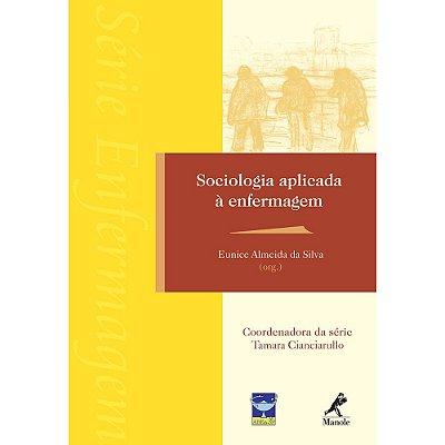 SOCIOLOGIA APLICADA A ENFERMAGEM