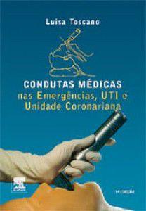 CONDUTAS MEDICAS NAS EMERGENCIAS, UTI E UNIDADE CORONARIANA