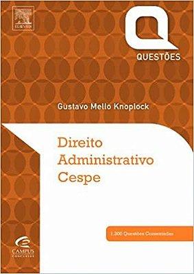 DIREITO ADMINISTRATIVO CESPE - QUESTOES COMENTADAS