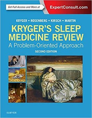 KRYGERS SLEEP MEDICINE REVIEW, A PROBLEM-ORIENTED APPROACH, 2ND EDITION
