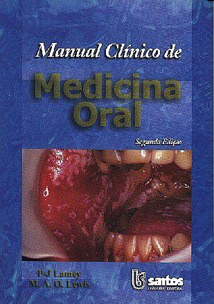 MANUAL CLINICO DE MEDICINA ORAL
