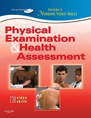 MOSBYS NURSING VIDEO SKILLS: PHYSICAL EXAMINATION AND HEALTH ASSESSMENT, 2N