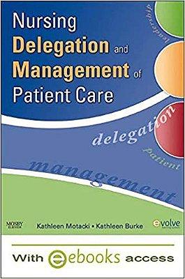 PATIENT CARE DELEGATION&MGMT FOR NURSES