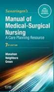 MANUAL OF MEDICAL-SURGICAL NURSING: A CARE PLANNING RESOURCE