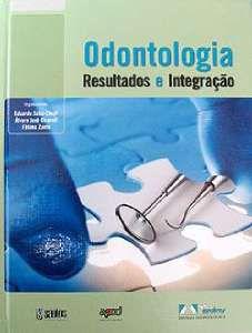 ODONTOLOGIA RESULTADOS E INTEGRACAO