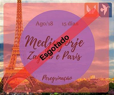 MEDJUGORJE, ZAGREB E PARIS – 15 DIAS / AGO 2018