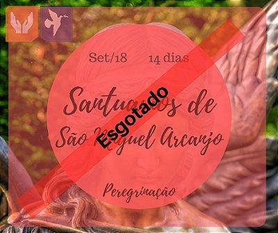 SANTUÁRIOS DE SÃO MIGUEL ARCANJO – 14 DIAS / SET 2018