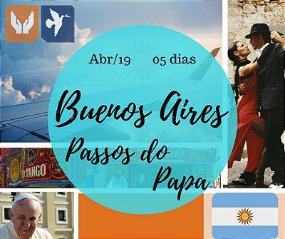 BUENOS AIRES - CAMINHOS DO PAPA - 05 DIAS / ABR 2019