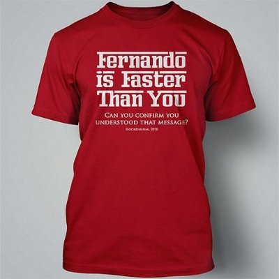 "Camiseta ""Fernando is faster than you"""