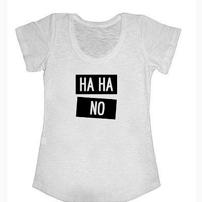 Camiseta Haha No