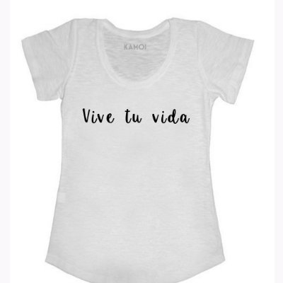 Camiseta Vive tu vida