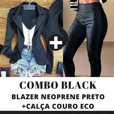 COMBO BLACK - Blazer preto + Calça couro eco na frente e neoprene atrás