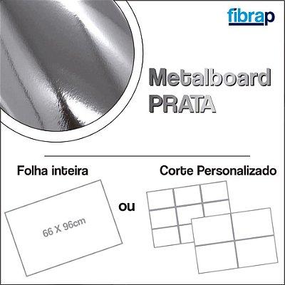 Metalboard Prata 255 g/m2, 66x96cm ou cortes Personalizados.