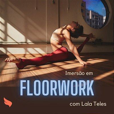 Imersão em Floorwork - 06/11 (14h às 17h)