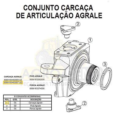 CARCAÇA ARTICULAÇÃO (LADO ESQUERDA APL 340 A 350 / AS3045 / AS3050) - AGRALE BX490 / BX4110 / BX4130 / BX6110 / BX6150 - 8009103483007
