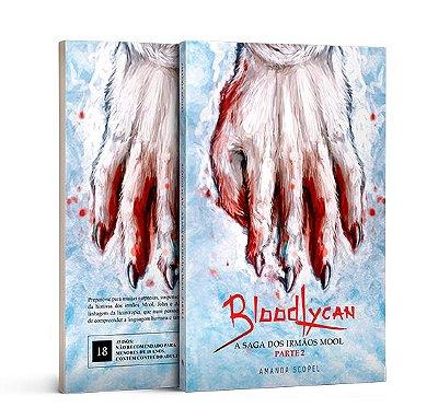 PRÉ-VENDA 2ª edição - BloodLycan - A Saga dos irmãos Mool - Parte 2
