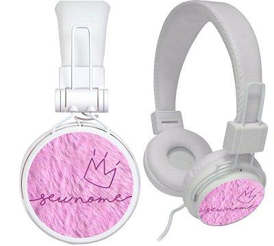 fone de ouvido personalizado - nome coroa com fundo rosa