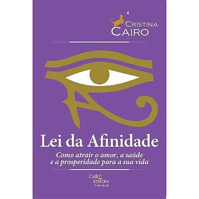LIVRO 'A LEI DA AFINIDADE' CRISTINA CAIRO