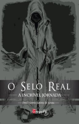 O SELO REAL - A INCRÍVEL JORNADA