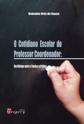 O COTIDIANO ESCOLAR DO PROFESSOR COORDENADOR