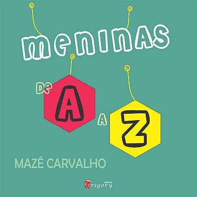 "PRÉ-VENDA - MENINAS DE ""A"" a ""Z"""