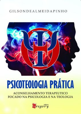 PSICOTEOLOGIA PRÁTICA