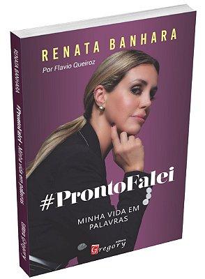 LIVRO PRONTO FALEI - MINHA VIDA EM PALAVRAS