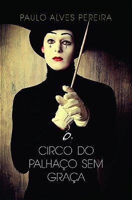 LIVRO O CIRCO DO PALHAÇO SEM GRAÇA