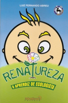 Renatureza - O Aprendiz de Ecologista