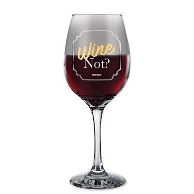 Taça de Vinho Wine Not?