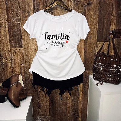 T-shirt Família a Tradução do Amor