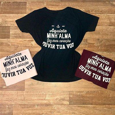 Camiseta Aquieta Minha Alma