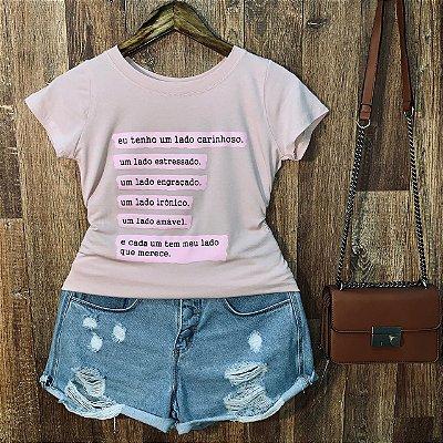 T-shirt Eu tenho um lado carinho...