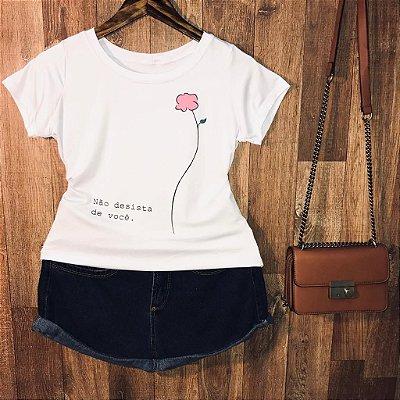 T-shirt Flor Não Desista de Você