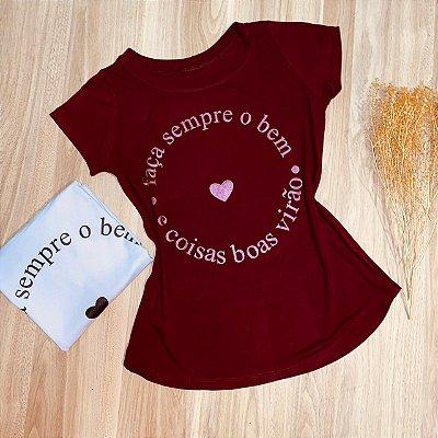T-shirt Faça Sempre o Bem e Coisas Boas Virão