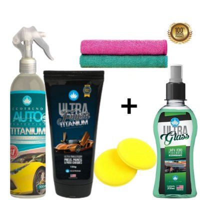 Kit Trato Especial - 1 Auto Protection Titanium USA 300ml + 1 Ultra Finish Titanium + Brindes +1 Ultra Glass Tecnologia NANO - Limpa, Cristaliza e Protege superfícies automotivas + Vidros, Espelhos, Plásticos, Borrachas e Painéis