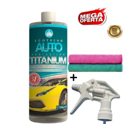 Promoção Mega Oferta (SÓ HOJE) Auto Protection Titanium 946ml + Brindes